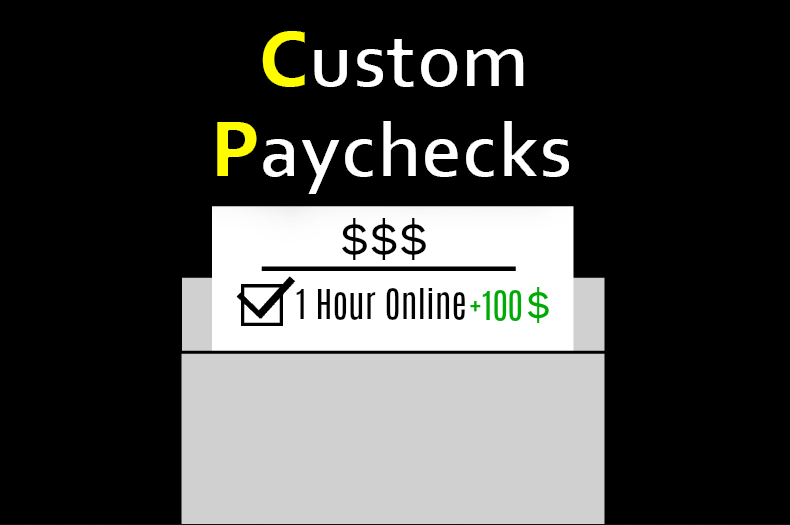Custom Paychecks