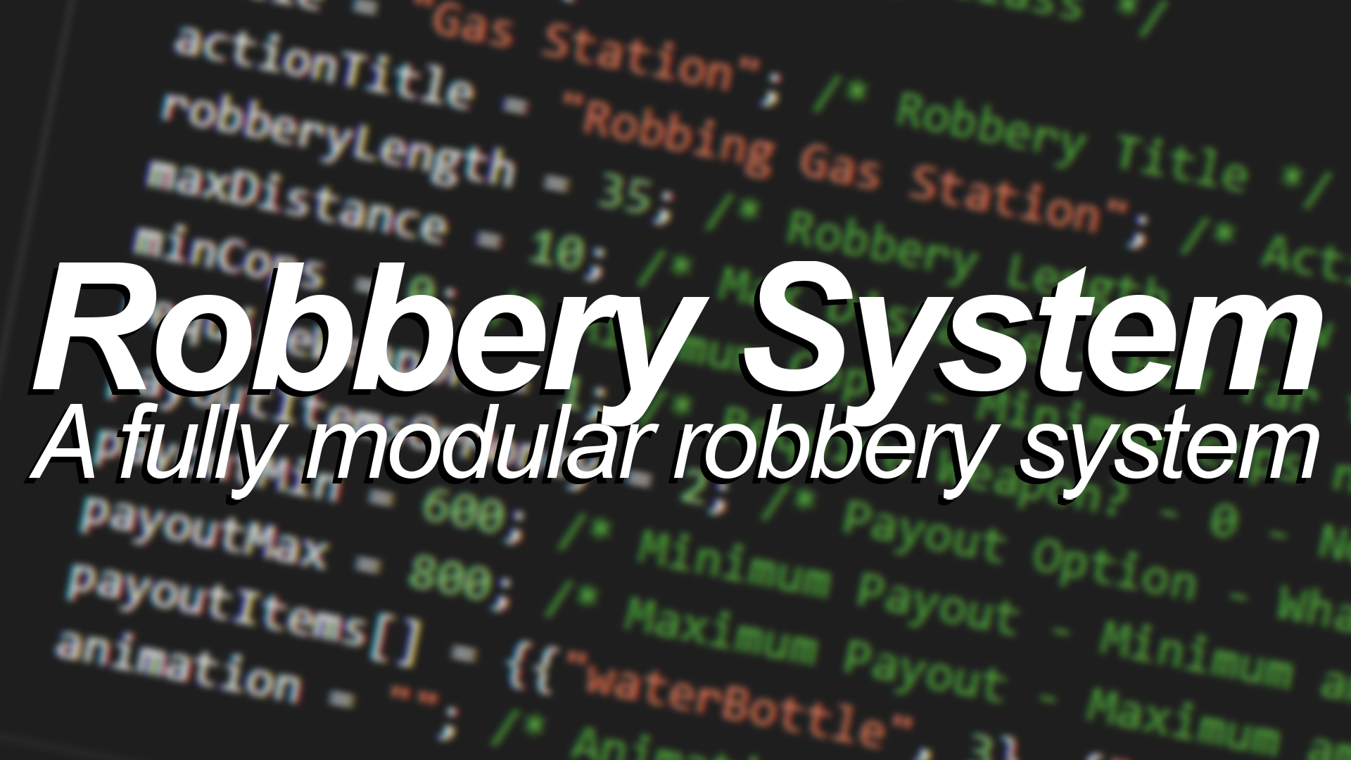 Robbery System